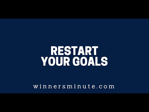 Restart Your Goals  The Winner's Minute With Mac Hammond