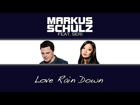 Markus Schulz feat. Seri - Love Rain Down (Myon & Shane 54 Summer Of Love Mix) - UCGZXYc32ri4D0gSLPf2pZXQ