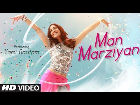 Man Marziyan Lyrics - Yami Gautam   Neeti Mohan