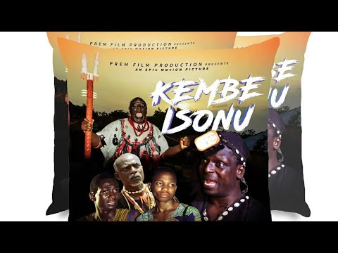 KEMBE ISONU PART 2 (written and produced by Femi Adebile)
