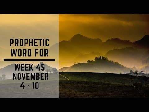 Prophetic Word for this week 4th November