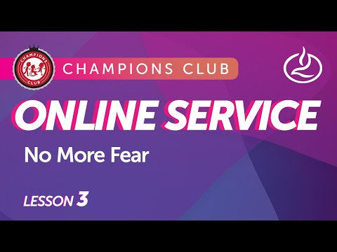 Champions Club Online Service  Week 3