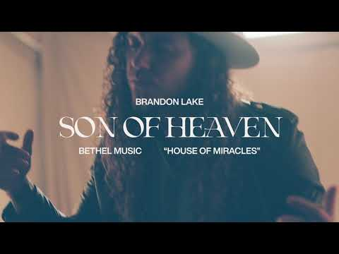 Son Of Heaven - Brandon Lake   House of Miracles