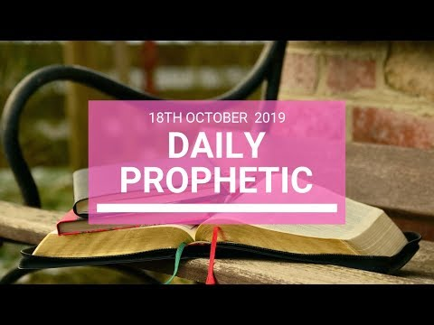 Daily Prophetic 18 October Word 5