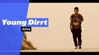 Young Dirrt - Alive (Select Edition) - songdew ,