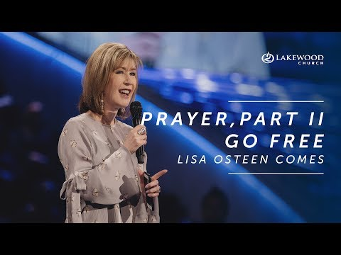 Lisa Osteen Comes - Prayer Time Part II, Go Free (2019)