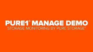 Pure1® Manage Demo: Storage Monitoring by Pure Storage®