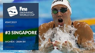 Women's 200m Individual Medley | Day 3 Singapore #SWC19 | FINA Swimming World Cup 2019