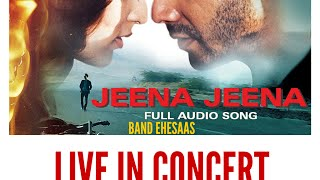 Jeena Jeena Live | Band Ehesaas - ehesaas , Alternative