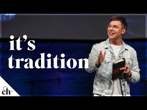 It's Tradition // Judah Smith