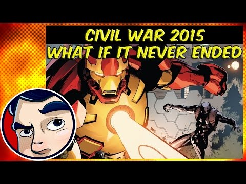 """Civil War (2015) """"What if it never ended"""" - Complete Story - UCmA-0j6DRVQWo4skl8Otkiw"""