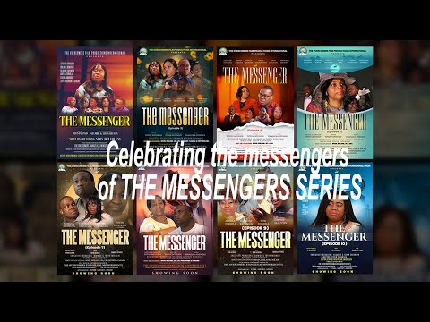 CELEBRATING THE MESSENGERS OF THE MESSENGER MOVIE SERIES