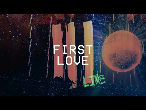 First Love (Live at Hillsong Conference) - Hillsong Young & Free