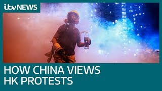 How people in mainland China view the protests in neighbouring Hong Kong | ITV News