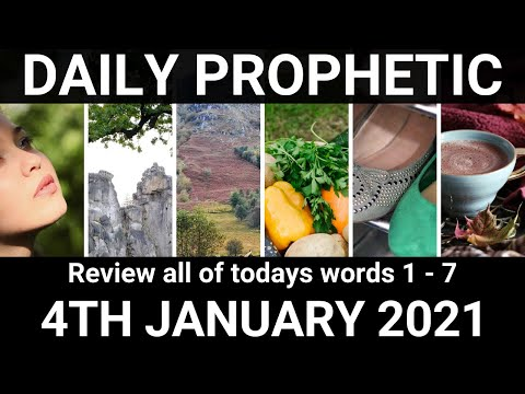 Daily Prophetic 4 January 2021 All Words