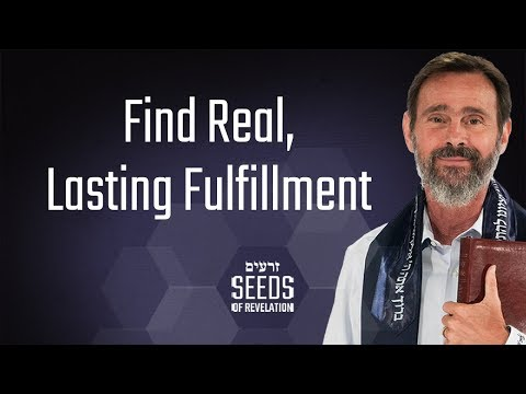 Find Real, Lasting Fulfillment