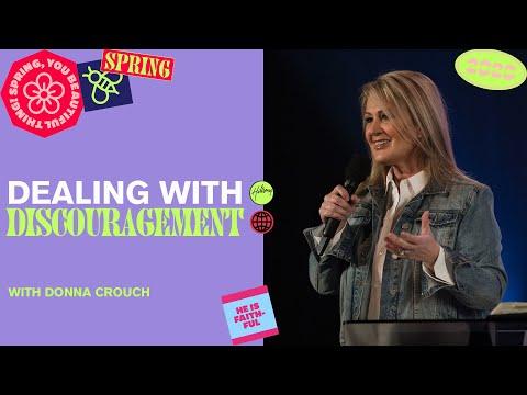 Dealing with Discouragement  Donna Crouch  Hillsong Church Online