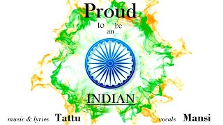 Proud to be an Indian - Tattu feat. Mansi - tattu , Acoustic