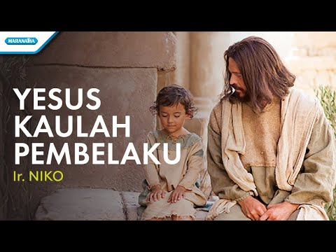 Yesus Kaulah Pembelaku - Ir. Niko (with lyric)