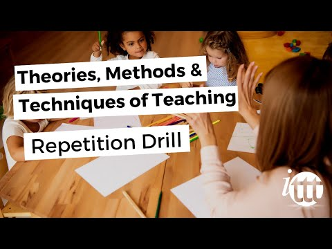 Theories Methods and Techniques of Teaching - Repition Drill Example