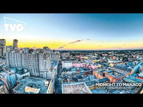 Midnight To Monaco - Suicide (Wheathin Remix) - default