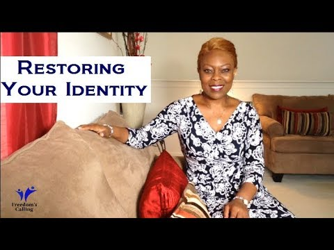 A Word for You  - Restoring Your Identity!