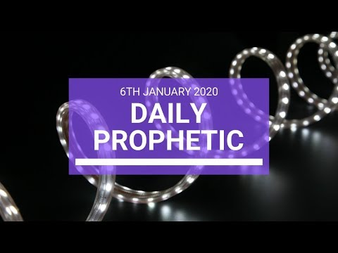 Daily Prophetic  6 January 2020 3 of 4