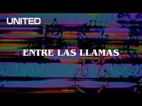 Entre Las Llamas - Offical Lyric Video - Hillsong UNITED