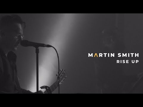 Martin Smith - Rise Up (Official Live Video)