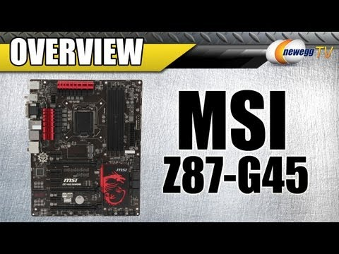 Newegg TV: MSI Z87-G45 Gaming Motherboard Overview - UCJ1rSlahM7TYWGxEscL0g7Q