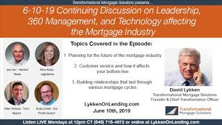 6-10-19 - Continuing Discussion on Leadership, 360 Management and Technology affecting the MI