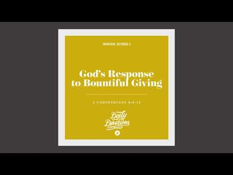 Gods Response to Bountiful Giving - Daily Devotion