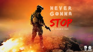 NEVER GONNA STOP LYRICAL VIDEO 2018 | THE KRONIK 9 - thekronik969 , Devotional