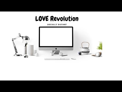 LOVE Revolution - Socially Distant