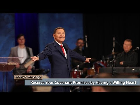 Receive Your Covenant Promises by Having a Willing Heart