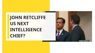 WION Dispatch: Trump nominates John Ratcliffe for intelligence chief