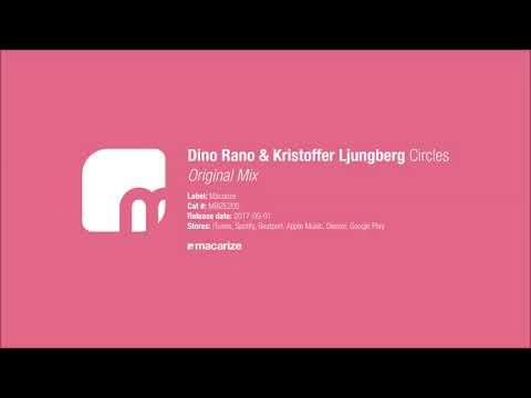 Dino Rano & Kristoffer Ljungberg - Circles (Original Mix) [Macarize] - UCof8yH8jZQsoTf_E_BToQvg