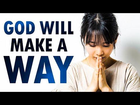 God Will MAKE a WAY - Philippians 4 - Morning Prayer