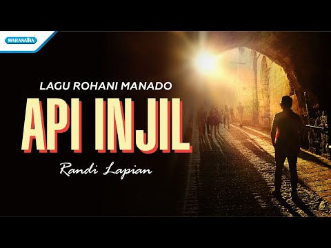 Api Injil - Lagu Rohani Manado - Randi Lapian (with lyric)