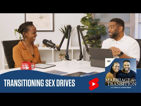 Transitioning Sex Drives  Marriage in Transition  Sean and Lanette Reed #shorts