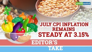 Editor's Take | July CPI inflation remains steady at 3.15%