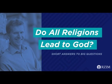 47. Do All Religions Lead to God?