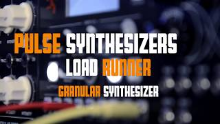 Granular synthesizer -Load Runner / Pulse Synthesizers Marimba sample in use