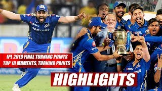 IPL 2019 Final MI vs CSK: Top 10 Moments, Turning Points