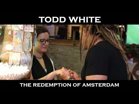 Todd White - The Redemption of Amsterdam