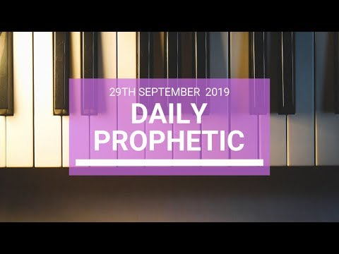 Daily Prophetic 29 September 2019   Word 4