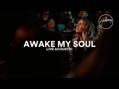 Awake My Soul (Acoustic) - Hillsong Worship