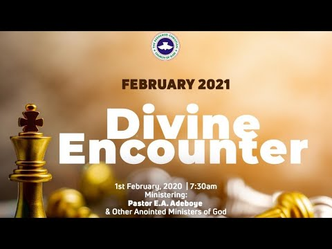 RCCG FEBRUARY 2021 DIVINE ENCOUNTER