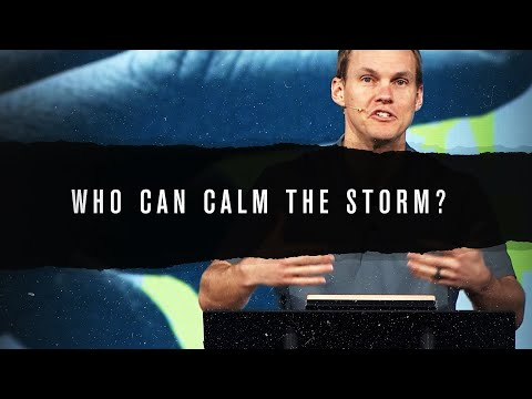 Only One Person Can Calm the Storm