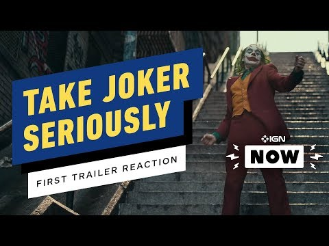 Joker's First Trailer Succeeds By Taking Things Seriously - IGN Now - UCKy1dAqELo0zrOtPkf0eTMw